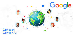Google Contact Center AI Now GA