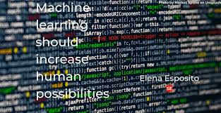 Machine learning should increase human possibilities